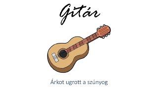 Hangszer ovi - Árkot ugrott a szúnyog (gitár) / Hungarian children song (cat, cow, dog, animal)