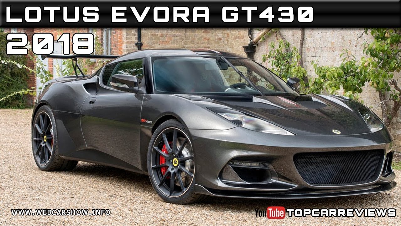 2018 LOTUS EVORA GT430 Review Rendered Price Specs Release ...