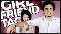 GIRLFRIEND TAG (part 1) - AtiShow