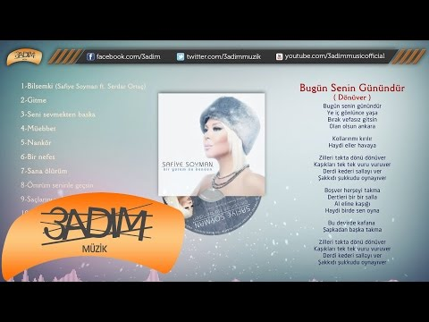 Safiye Soyman - Bugün Senin Günündür (Dönüver) -  ( Official Lyric Video )