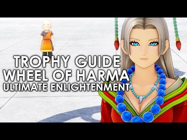 Dragon Quest XI All The Wheel of Harma Trials The Ultimate Enlightenment Trophy Full Guide