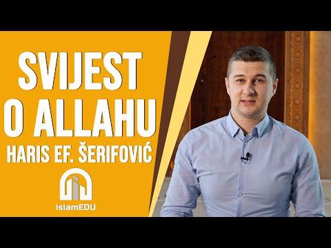 HARIS ŠERIFOVIĆ: SVIJEST O ALLAHU