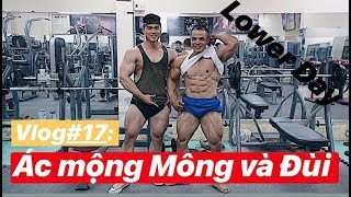 Vlog #17: Về Quê - Lower Day - Ác mộng Mông và Đùi - Cách chế ngự?