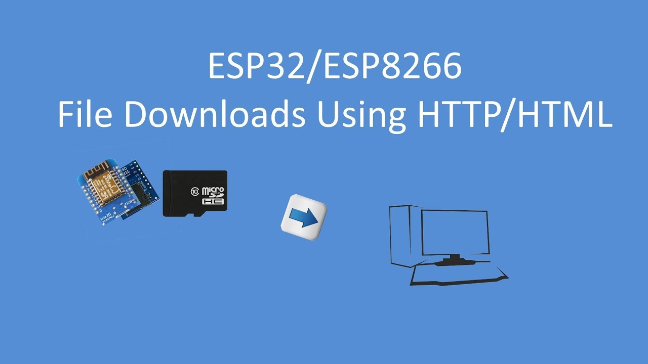 Tech Note 085 - Downloading Files from an ESP32/ESP8266