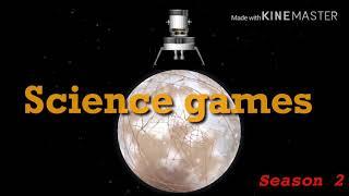 Science games season 2 coming soon!
