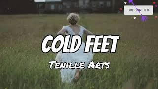 ColdFeet #TenilleArts #country #countrymusic #lyrics #lyricvideo #newsong #JarOfTones #song #musiclover.