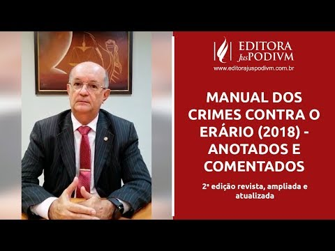 manual-dos-crimes-contra-o-erÁrio-(2018)---anotados-e-comentados
