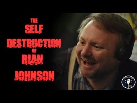 The SelfDestruction of Rian Johnson