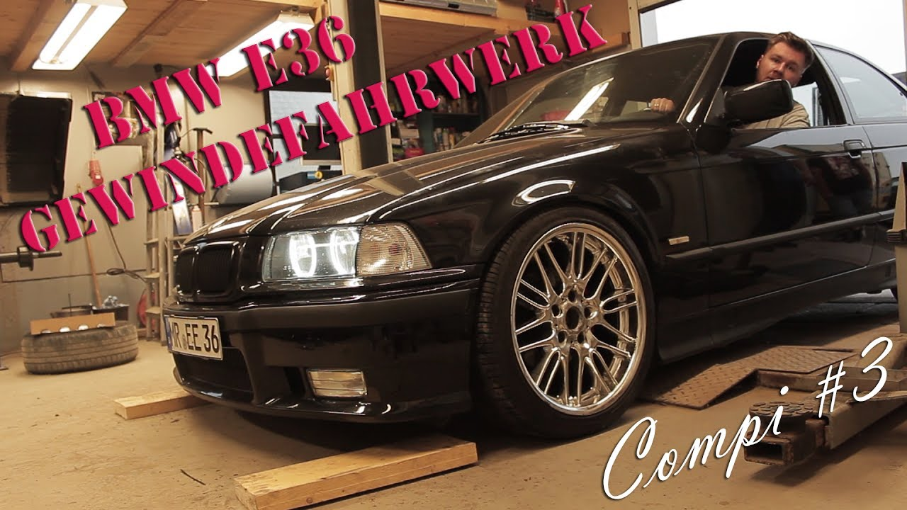 compi 3 bmw e36 ap gewindefahrwerk youtube. Black Bedroom Furniture Sets. Home Design Ideas