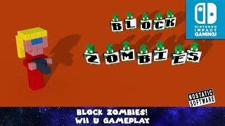 Block Zombies! Wii U Gameplay