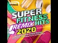 Super Fitness Remix Hits 2020 - The Greatest Ever Fitness Playlist