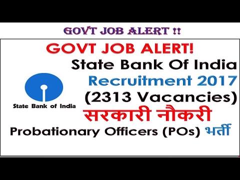GOVT JOB ALERT! State Bank Of India Recruitment 2017(2313 Vacancies) सरकारी नौकरी (POs) भर्ती