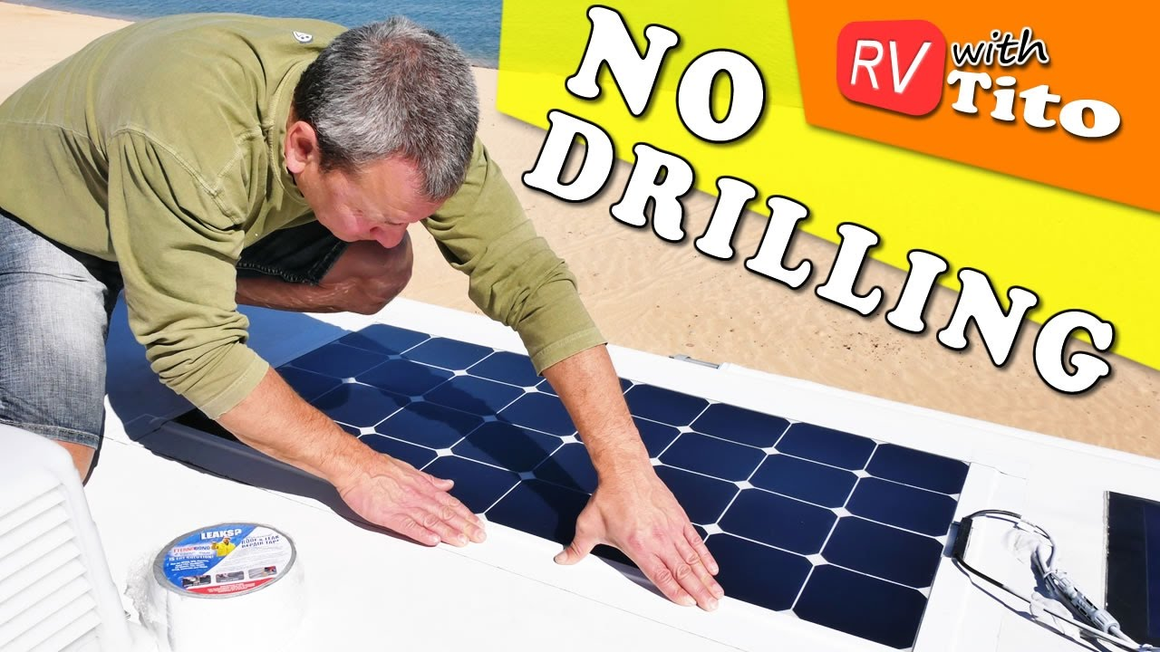 INSTALL FLEXIBLE SOLAR PANEL on RV with NO DRILLING