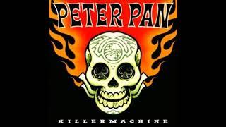 Peter Pan Speedrock - Killermachine (Full Album)