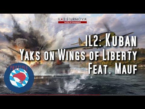 IL2 KUBAN - Yaks on Wings of Liberty - with Mauf