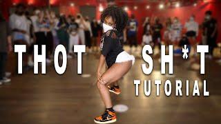 THOT SH*T - Megan Thee Stallion Dance Tutorial | Matt Steffanina & Deja Carter Choreography