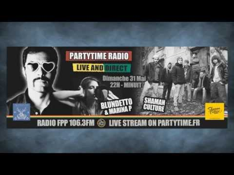 Blundetto feat Marina P and Shaman Culture at Party Time Reggae show   31 MAI 2015