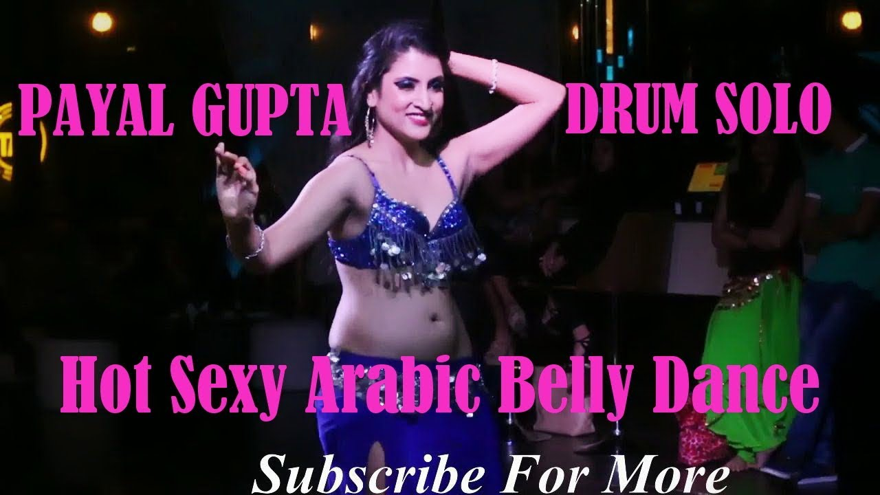 superb hot sexy arabic belly dance || payal gupta -drum solo 2018