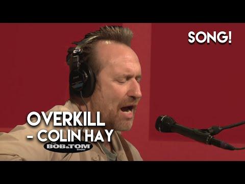 Overkill  Colin Hay