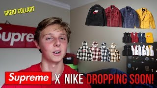 BETTER THAN THE MOCKUPS! Supreme x Nike FW18 Week 6 Collab Review/Reaction!