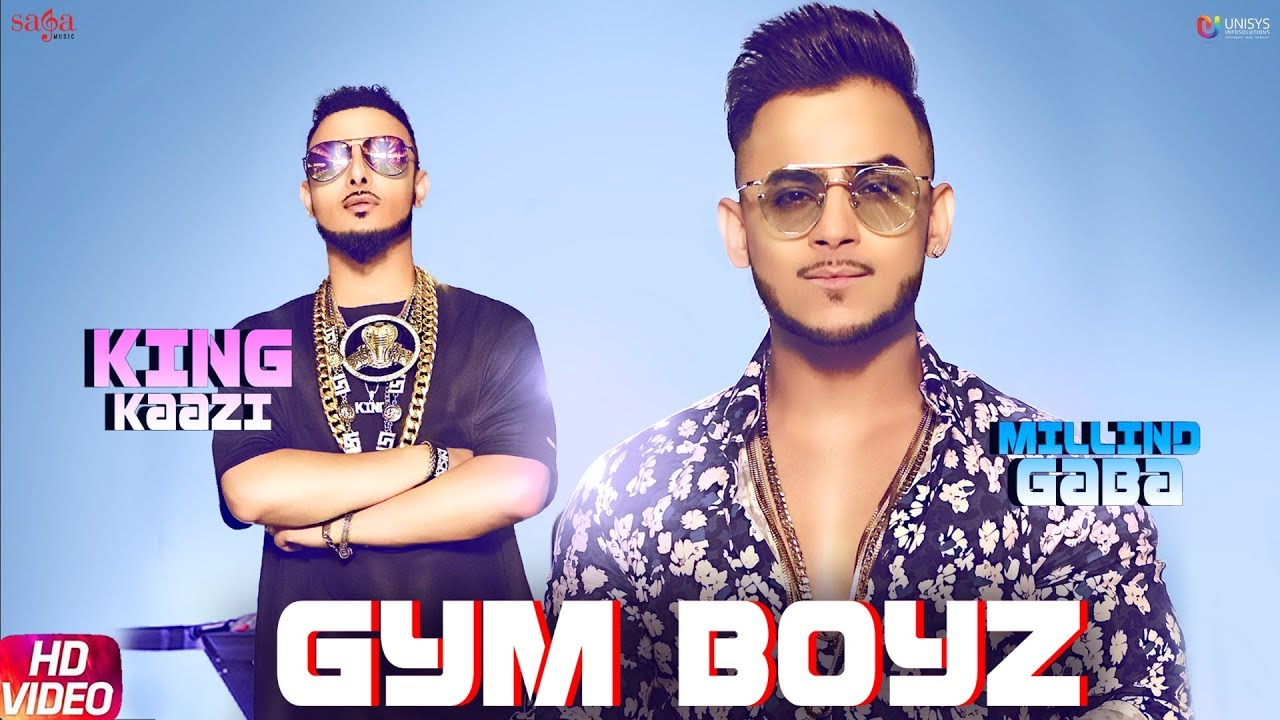 Gym Boyz - Millind Gaba & King Kaazi | New Hindi Songs 2019 | Latest Hindi Songs 2019