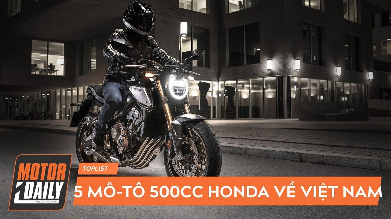 5 mô-tô Honda trên 500 phân khối CỰC HOT về Việt Nam năm 2019 |MOTORDAILY.VN|