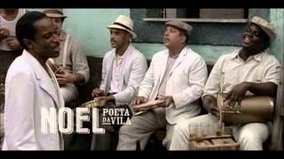 Noel Rosa -- Feitiço da Vila (Noel - Poeta da Vila)