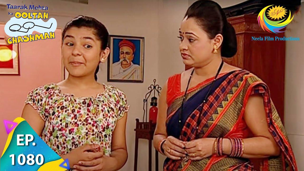 Download Taarak Mehta Ka Ooltah Chashmah - Episode 1080 - Full Episode