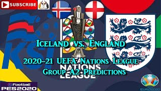 5th september 2020 iceland vs. england   2020-21 uefa nations league group a2 predictions efootball pes2020subscribe & turn on notificationsif you liked th...