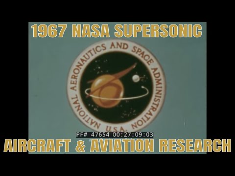 1967 NASA SUPERSONIC AIRCRAFT & AVIATION RESEARCH HISTORIC F