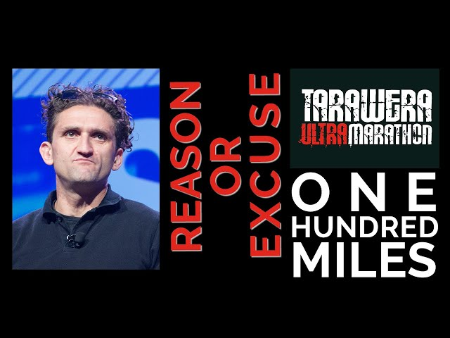 100 Mile Race Planning, Casey Neistat and Minus 40: Reasons or Excuses?