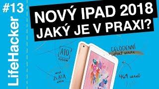 Nový iPad 2018 - zkušenosti z praxe a první dojmy