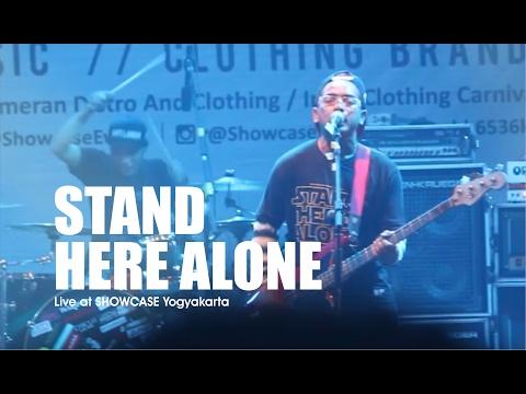 [HD] Stand Here Alone - Indah Tak Sempurna (Live at SHOWCASE Yogyakarta,  Februari 2017)