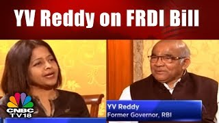 YV Reddy on FRDI Bill | Is there a Problem that Needs Solution?