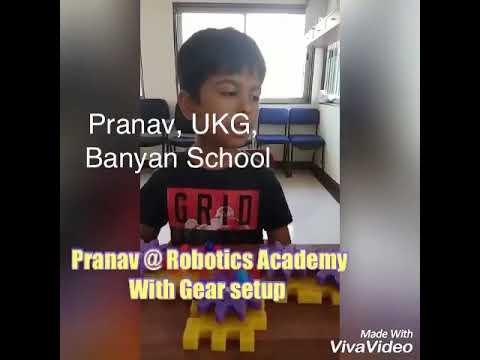 Pranav from UKG, Banyan School made Gear Set up @Robotics Academy