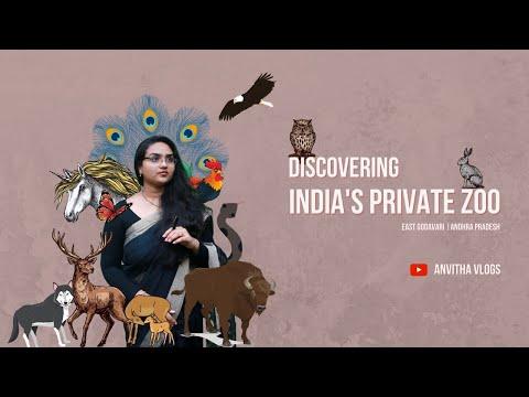 Discovering India's Private Zoo in East Godavari - Andhra Pradesh