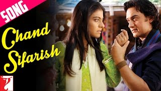 Chand Sifarish - Song | Fanaa | Aamir Khan | Kajol