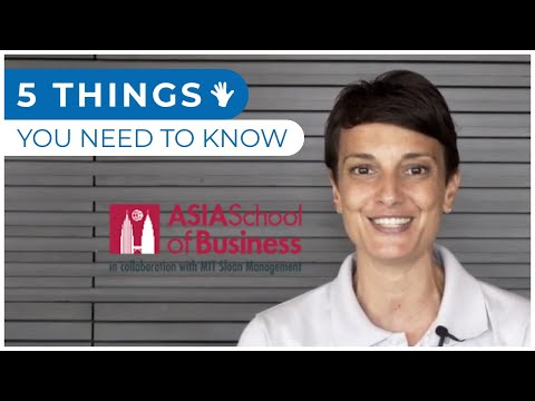 5 Things You Need To Know - Asia School of Business MBA