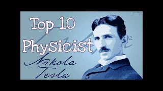 TOP 10 physicists of all time