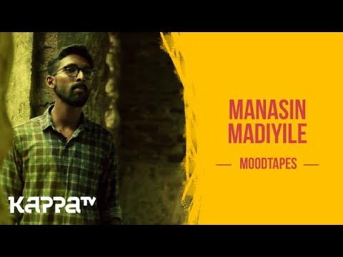 Manasin Madiyile - Geo Joseph - Moodtapes - Kappa TV