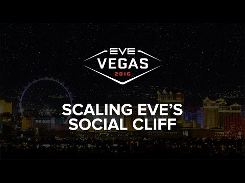 eve-vegas-2016---scaling-eve-online's-social-cliff