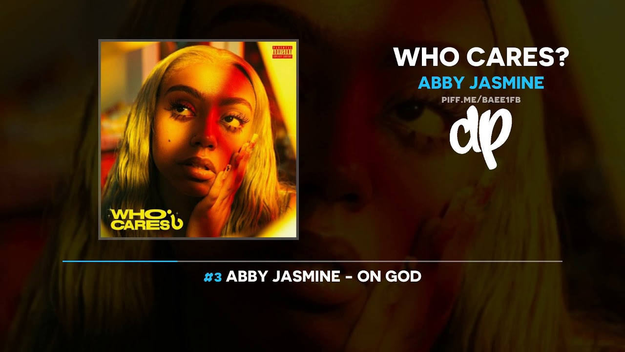 Abby Jasmine - Who Cares? (FULL MIXTAPE)