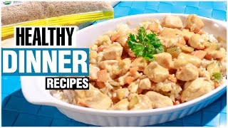 3 EASY, HEALTHY DINNER RECIPES & Ideas
