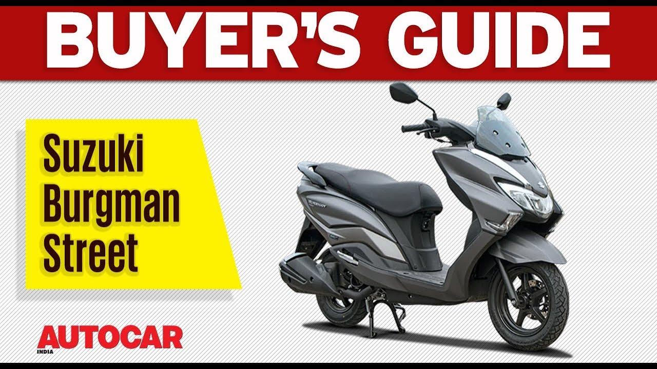 Suzuki Burgman Street Buyer S Guide Autocar India Youtube