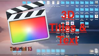 3D Titles and Text in Final Cut Pro 10 2   Tutorial 15