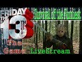 Friday The 13TH The Game Live Stream PS4 - Survival of the Funniest & Quest for 500 Subs