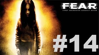 F.E.A.R. Ultimate Shooter Edition - Interval 07 [1/2]