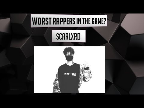 WORST Rappers in the Game? - Scarlxrd (Episode 18)