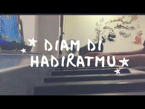 Diam Di HadiratMu - Symphony Worship Piano Cover