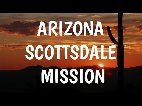 Arizona Scottsdale Mission